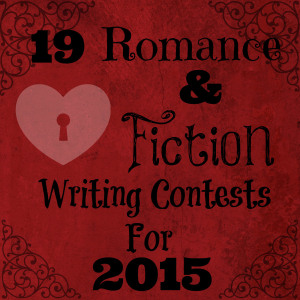 19 Fiction and Romance Writing Contests for 2015